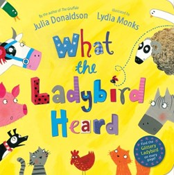 What The Ladybird Heard Board Book by Julia Donaldson