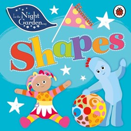 Shapes by In the Night Garden