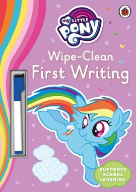 My Little Pony Wipe Clean First Writing P/B by My Little Pony