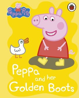 Peppa and her golden boots by Rebecca Gerlings