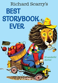 Richard Scarry's best story book ever by Richard Scarry