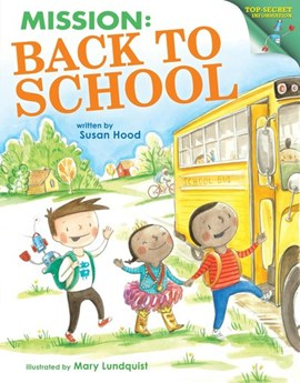 Mission - back to school by Susan Hood