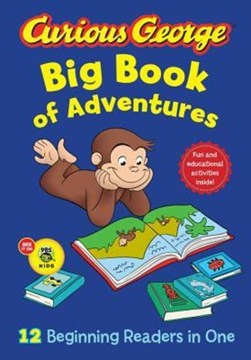 Curious George big book of adventures by H. A Rey