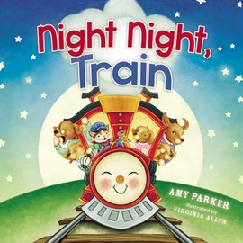 Night night, train by Amy Parker