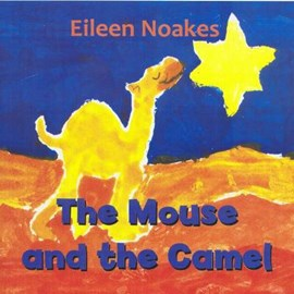 The mouse and the camel by Eileen Noakes