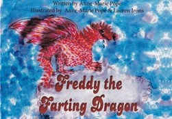 Freddy the farting dragon by Anne-Marie Pope