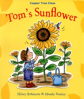 Tom's sunflower by Hilary Robinson