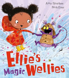Ellie's magic wellies by Amy Sparkes