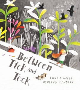Between tick and tock by Louise Greig