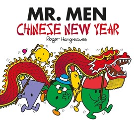 Mr Men Chinese New Year by Adam Hargreaves