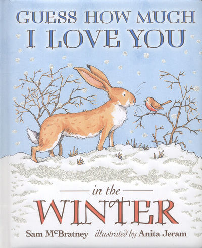 36a0950f77cf Guess How Much I Love You In Winter Board by Sam McBratney