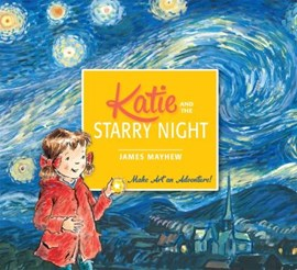 Katie and The starry night by James Mayhew