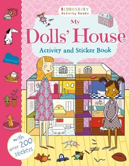 My Dolls House Activity and Sticker Book P/B by
