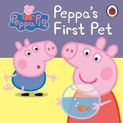 Peppas First Pet My First Storybook by Neville Astley