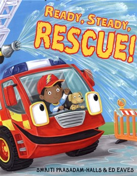 Ready, steady, rescue! by Smriti Prasadam-Halls