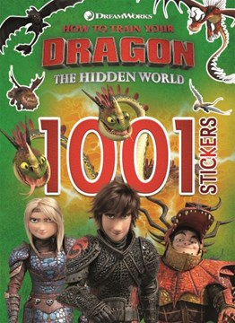 How to Train Your Dragon The Hidden World: 1001 Stickers by Dreamworks