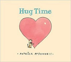 Hug time by Patrick McDonnell