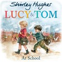 Lucy & Tom at school