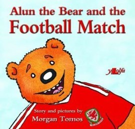 Alun the Bear and the football match by Morgan Tomos