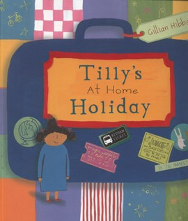 Tilly's at home holiday by Gillian Hibbs