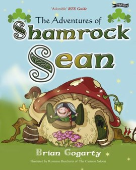 The adventures of Shamrock Sean by Brian Gogarty