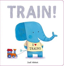 Train! by Judi Abbot