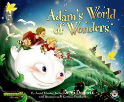Adam's world of wonders by Benji Bennett