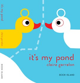 It's my pond by Claire Garralon