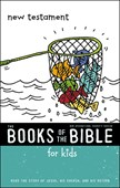 The books of the Bible for kids New Testament