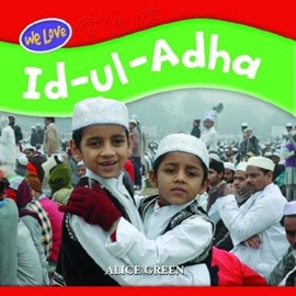 We love Id-ul-Adha by Alice Green