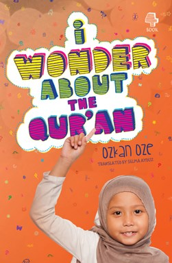 i wonder about the Qur'an by Özkan Öze