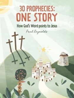 30 prophecies, one story by Paul Reynolds