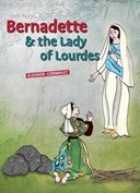 Bernadette & the lady of Lourdes