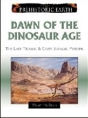 Dawn of the dinosaur age