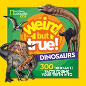 Weird but true dinosaurs