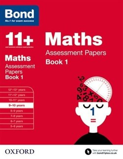 Maths. 9-10. Assessment papers by J. M Bond