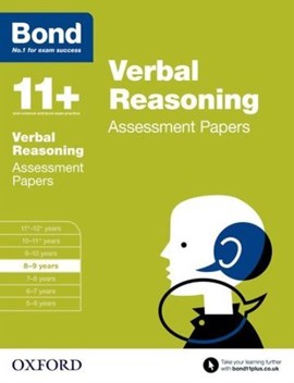 Verbal reasoning. 8-9 years Assessment papers by J. M Bond