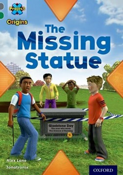 The missing statue by Alex Lane