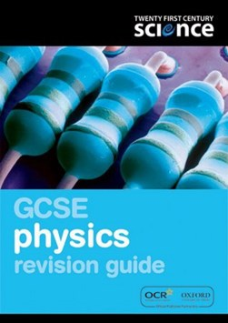 GCSE physics. Revision guide by GARDOM/HULME/TAUNTON
