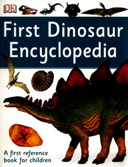 First dinosaur encyclopedia by DK
