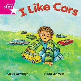 I like cars by Ms Claire Llewellyn