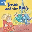 Josie and the bully