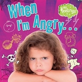 When I'm angry... by Moira Butterfield
