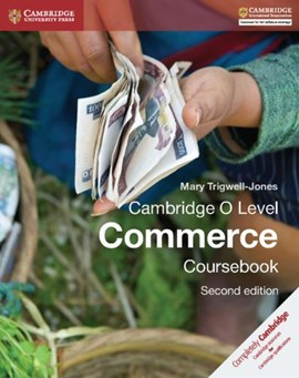 Cambridge O Level Commerce Coursebook by Mary Trigwell-Jones