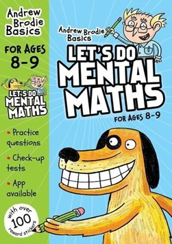 Let's do mental maths for ages 8-9 by Andrew Brodie