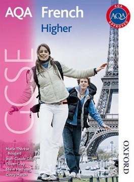 AQA GCSE French. Higher by Oliver Gray
