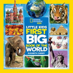 Little kids' first big book of the world by Elizabeth Carney