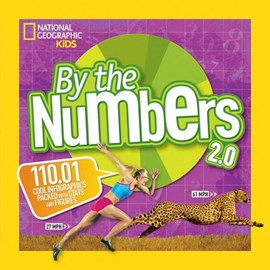 National Geographic Kids By The Numbers 2 0  P/B by National Geographic Kids