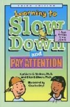 Learning to Slow Down and Pay Attention by Kathleen G. Nadeau