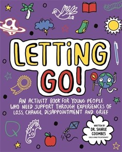 Letting Go! Mindful Kids by Dr. Sharie Coombes